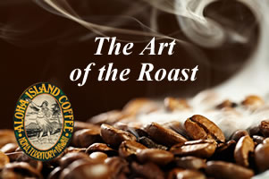 Aloha Island Coffee offers a variety of Coffee Roasts of Pure Kona, Kona Coffee Blends, Hawaiian, and Certified Organic Guatemalan Arabica Coffee