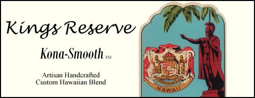 Kona Smooth Kings Reserve Custom Hawaiian Blend Coffee
